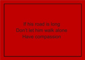 if his road is long