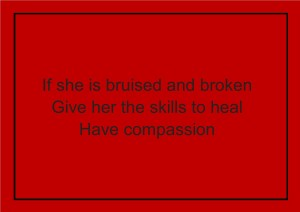 if she is bruised and broken